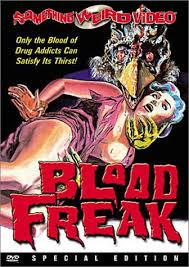 Phim Blood Freak (1972)