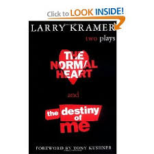 The Normal Heart and The