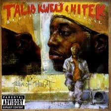 Talib Kweli and Hi Tek Reflection Eternal The Blast