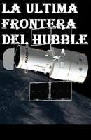 La Ultima Frontera Del Hubble