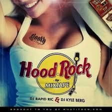 DJ Rapid Ric \u0026amp; Kyle Berg Present Hood Rock - The Mixtape ... - hoodrock_2