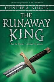 The Runaway King (The Ascendance Trilogy #2) by Jennifer A. Nielsen
