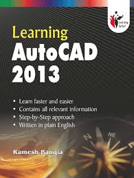 learning autocad 2013 buy learning autocad 2013 online at best
