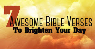 7 awesome bible verses brighten faith