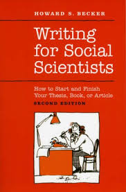 Review of Becker  HS  Writing for Social Scientists  How to Start     Sociological Research Online