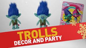 trolls home decor party christmas deals 2016 youtube trolls home decor party christmas deals 2016