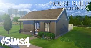 Small House Build The Sims 4 House Build Small Home Youtube