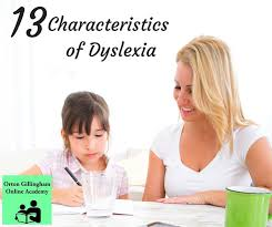 images about Dyslexia on Pinterest   Different types of        Characteristics of Dyslexia   Orton Gillingham Online Academy