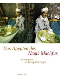 Armin Stingl · Georg Kürzinger · Das Ägypten des Nagib Machfus - nagib_machfus