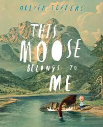 This Moose Belongs to Me by