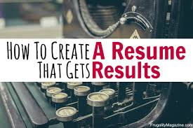 Best Resume Job by How To Create Your Best Resume Ever My Proven Strategy