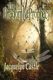 BOOK REVIEW: THE DRAGONFLY PROPHECY BY JACQUELYN CASTLE