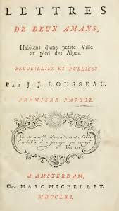 Julia : Or, the New Eloisa. a Series of Original Letters, Collected and Published by J. J. Rousseau. Translated from the French. in Three Volumes.