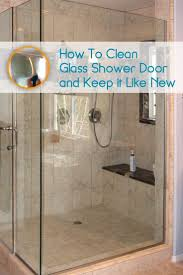 Magnet For Shower Door by Best 25 Cleaning Glass Shower Doors Ideas On Pinterest Cleaning