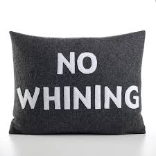 no whining 14