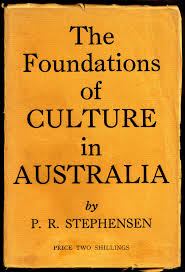 The Foundations of Culture in Australia  An Essay towards National     The Institute of Australian Culture