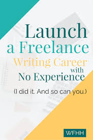 start a resume writing business starting a freelance writing career with no experience work from freelance writing jobs online for beginners