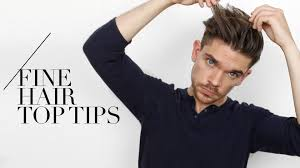 7 tips for guys with fine hair u2026 i swear by them youtube