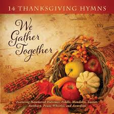 greeting for thanksgiving craig duncan we gather together 14 thanksgiving hymns amazon