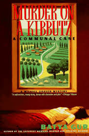 Murder on a Kibbutz: A Communal Case, Gur, Batya