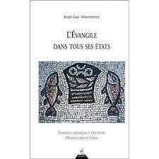 L\u0026#39;Evangile dans tous ses états - broché - Jean Luc Monneret ... - 9782844543516
