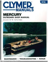1972 1989 mercury 45 225 hp clymer outboard boat engine repair manual