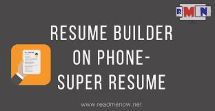 live resume builder super resume builder make resume on mobile youtube