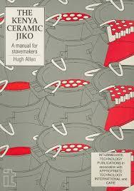 kenya ceramic jiko a manual for stovemakers amazon co uk hugh