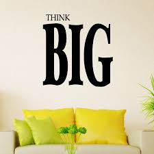 think big wall art decal think big wall quote decal create