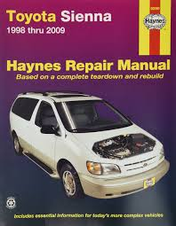 amazon com haynes repair manual for toyota sienna 1998 thru 2009