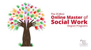 The    Best Online Master of Social Work Degree Programs   The