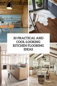 Best Kitchen Flooring Ideas Best Furniture Product And Room Designs Of July 2016 Digsdigs
