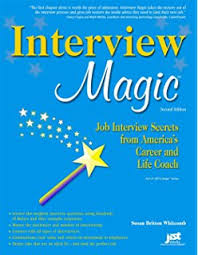 Resume Magic   th Ed  Trade Secrets of a Professional Resume     Interview Magic  Job Interview Secrets from America     s Career and Life Coach