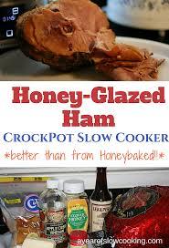 honey baked ham thanksgiving dinner honey glazed ham slow cooker recipe a year of slow cooking