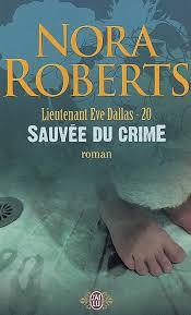 Tome 20 : Sauvée du crime - Nora Roberts Images?q=tbn:ANd9GcQISg16q0SOg4Pe1vRM8p0e8JTEYQ9nOQd-U4Ugu-ICYtdYYw1lsA