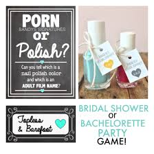 or polish a hilarious game to play at a bridal shower or