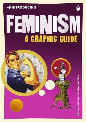 Introducing Feminism: A Graphic Guide Paperback