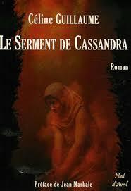 Le Serment de Cassandra de Céline Guillaume Images?q=tbn:ANd9GcQJ_zr7-PgKCG8WmQudBa28s43Y1lmEjUb_rFj8vWzZCaU1n9lG0g