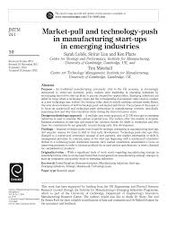 market pull and technology push in manufacturing start ups in