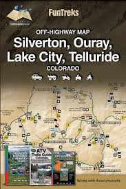 Peyton Colorado Map by Off Highway Map For Silverton Ouray Lake City Telluride