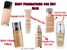 best drugstore foundations for dry skin tips to a flawless look