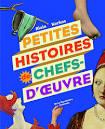 vignette de 'Petites histoires de chefs-d'oeuvre (Alain Korkos)'