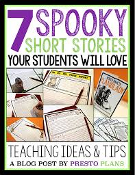 scary short stories to teach around halloween by presto plans
