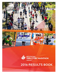 2016 medtronic twin cities marathon weekend results book by twin