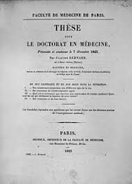 The cover of the thesis presented by Claude Bernard to obtain his Doctorate of Medicine         Wikipedia