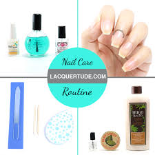 lacquertude nail care routine products and tips lacquertude