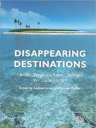 disappearing destinations climate change and future challenges