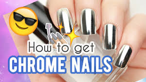 how to get chrome nails youtube