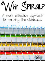 Why Spiral  A More Effective Approach to Teaching   One Stop