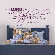 Bible Verses For The Home Decor Aliexpress Com Buy The Lord Is My Shepherd Psalm 23 1 Scripture